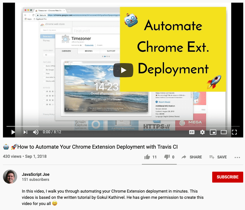 Joe's YouTube video on how to automate your Chrome Extension Deployment with Travis CI